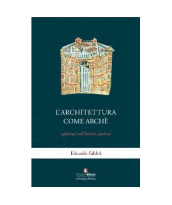 L'architettura come archè...