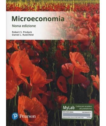 Microeconomia. Ediz. Mylab....