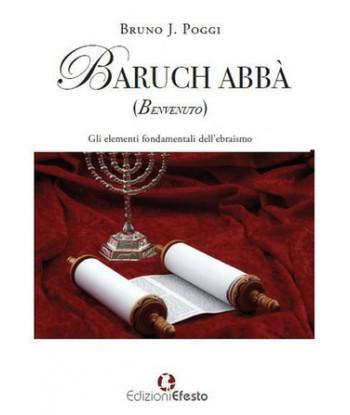 Baruch abbà (benvenuto) Gli...