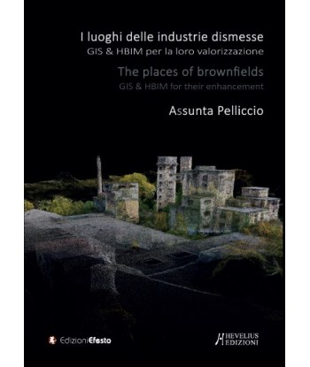 I «luoghi» delle industrie...
