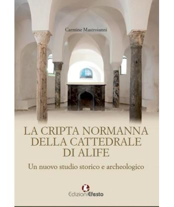 La cripta normanna della...
