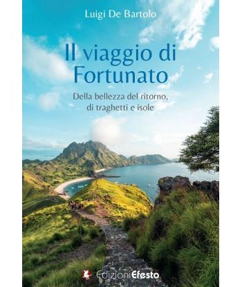 Il viaggio di Fortunato....
