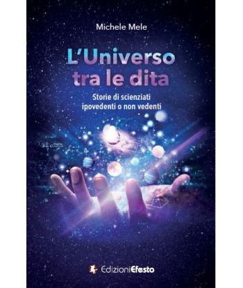 L'Universo tra le dita....