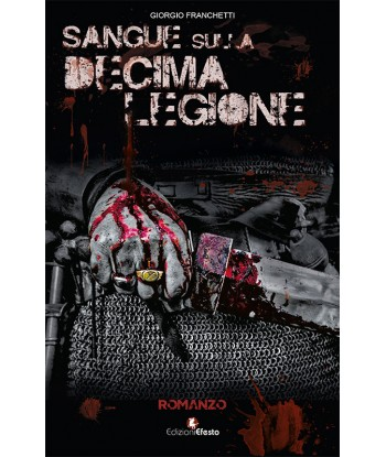 Sangue sulla decima legione