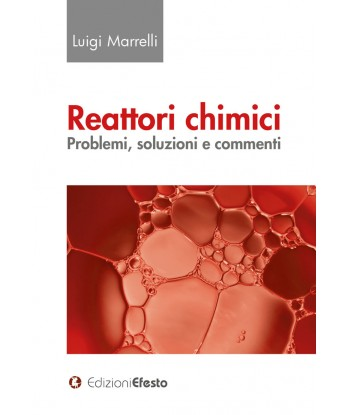 Reattori chimici. Problemi,...
