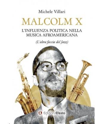 Malcolm X: l'influenza...