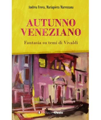 Autunno veneziano. Fantasia...