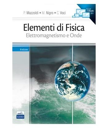 Elementi di Fisica Vol. 2 -...