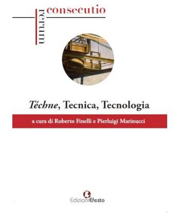 Téchne, Tecnica, Tecnologia