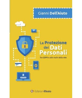 La protezione dei dati...