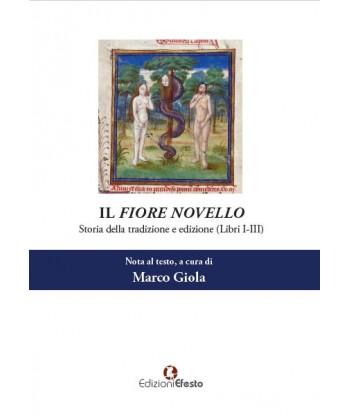 Il Fiore novello. Storia...