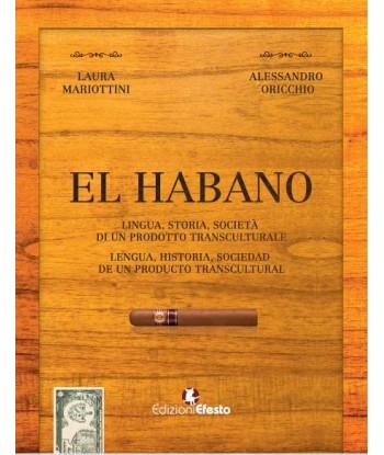 El habano. Lingua, storia,...