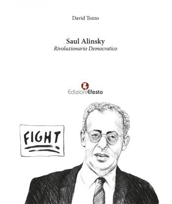 Saul Alinsky....