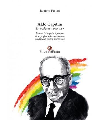 Aldo Capitini. La bellezza...