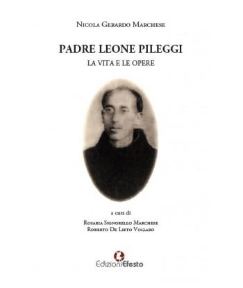 Padre Leone Pileggi. La...