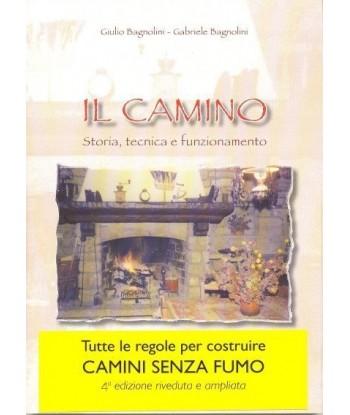 Il Camino - storia, tecnica...