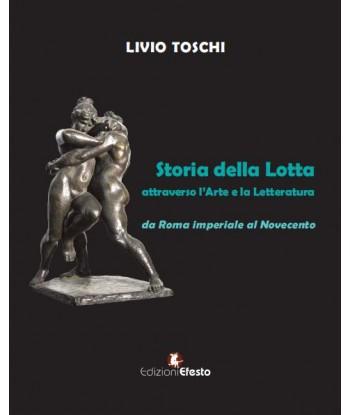 Storia della Lotta...