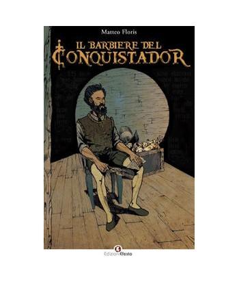 Il barbiere del Conquistador