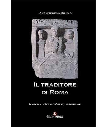 Il traditore di Roma Storia...