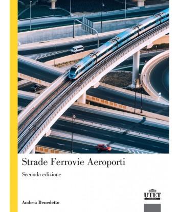Strade, ferrovie, aeroporti